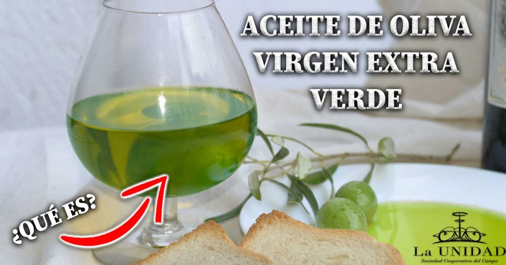 El Aceite de Oliva Virgen Extra Verde