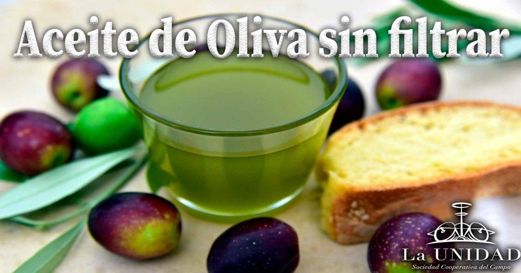 Aceite de Oliva Virgen Extra sin filtrar