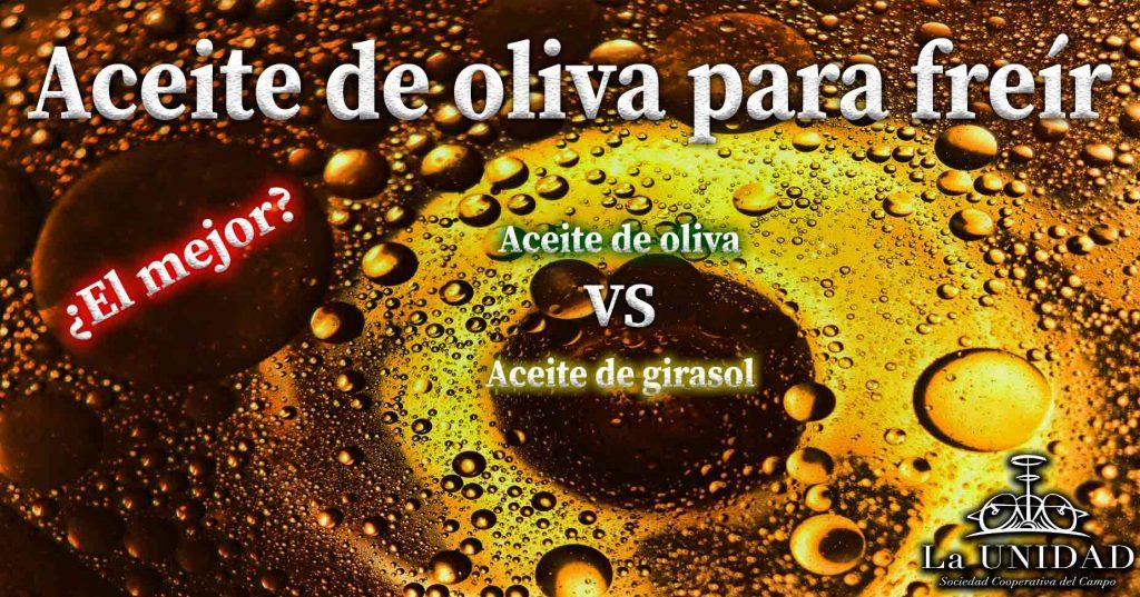 Aceite de oliva para freir