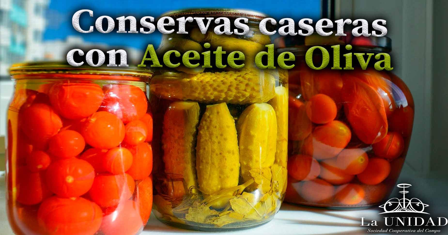 conservas caseras con aceite de oliva
