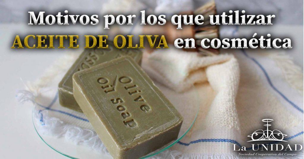 aceite de oliva en cosmetica