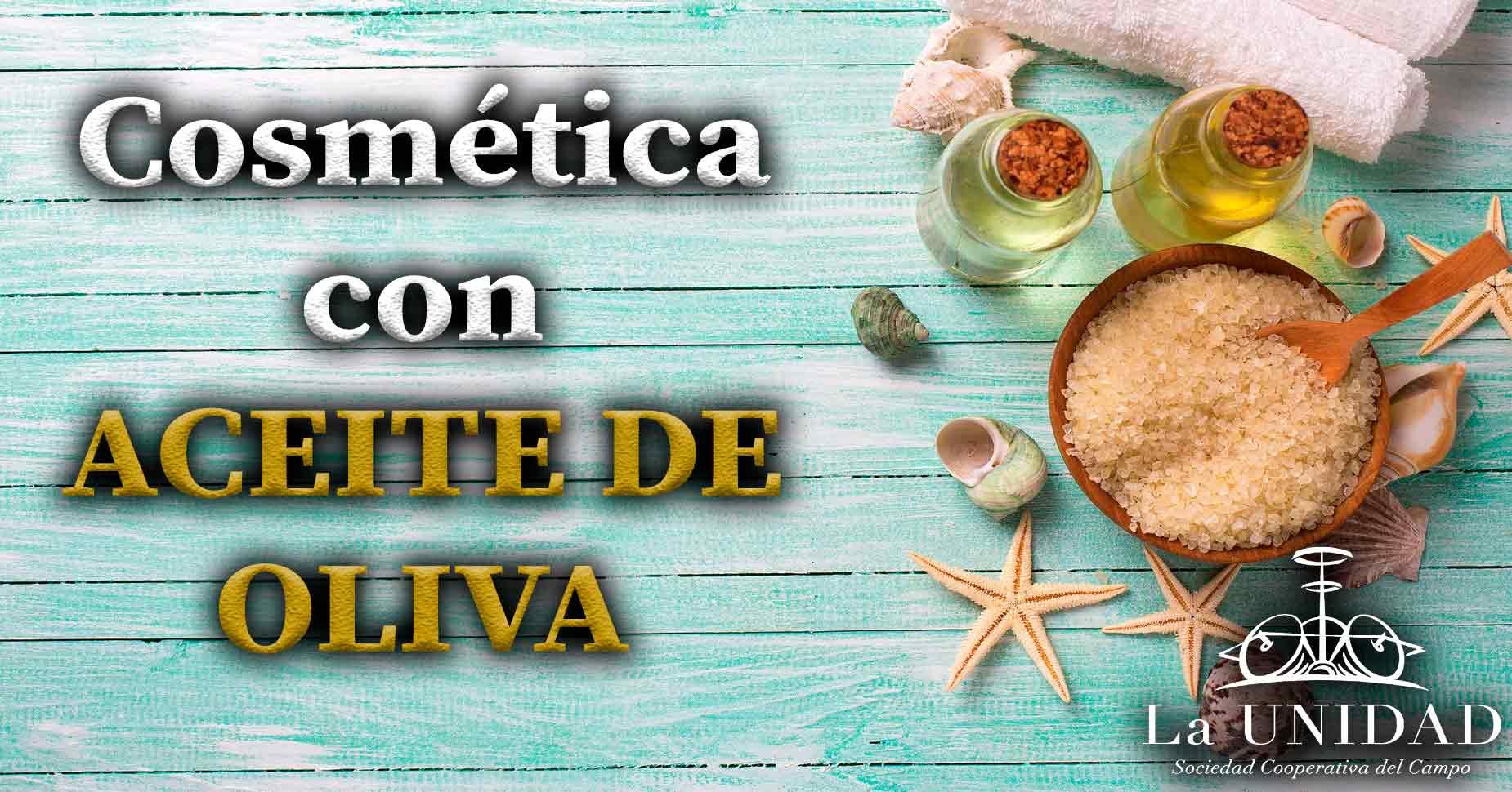 cosmetica con aceite de oliva