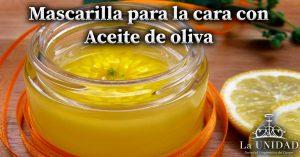 mascarilla-para-la-cara-con-aceite-de-oliva