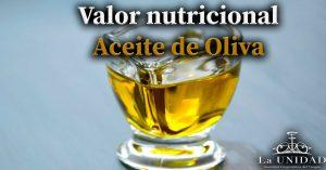 Valor nutricional aceite de oliva
